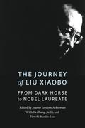 The Journey of Liu Xiaobo