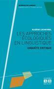 Les approches écologiques en linguistique
