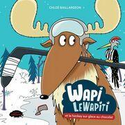 Wapi LeWapiti et le hockey sur glace au chocolat