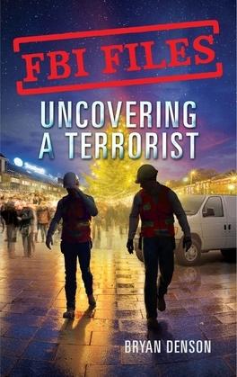 Uncovering a Terrorist