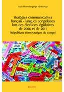Stratégies communicatives français– langues congolaises lors des élections législatives de 2006 et de 2011 (République Démocratique du Congo)