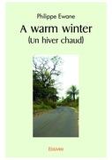 A warm winter (Un hiver chaud)