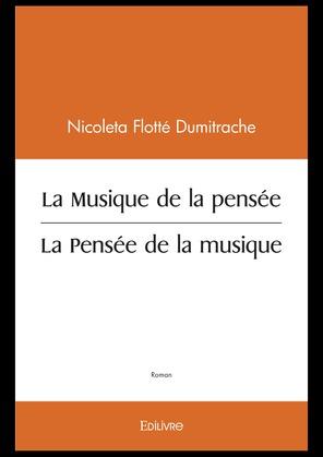 La Musique de la pensée / La Pensée de la musique