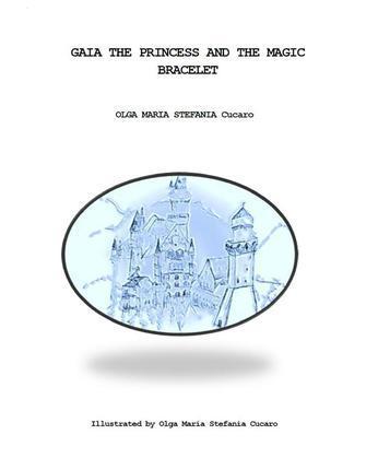 Gaia the Princess and the Magic Bracelet