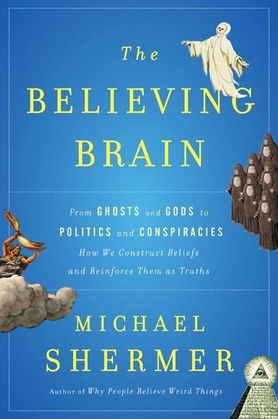 The Believing Brain
