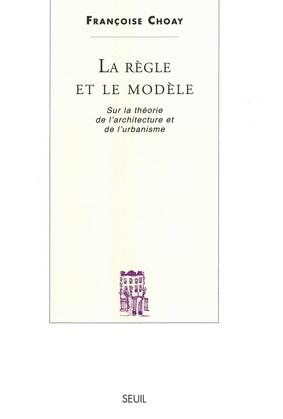La Règle et le Modèle