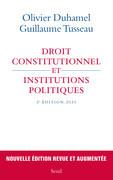 Droit constitutionnel et institutions politiques - 5e édition 2020