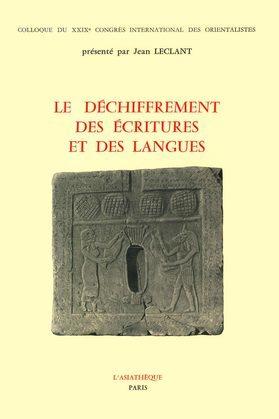 Le déchiffrement des écritures et des langues