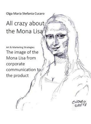 All crazy about the Mona Lisa