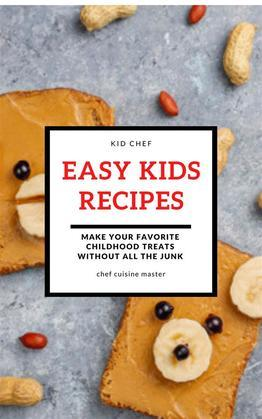 Easy Kids Recipes