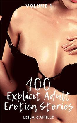 100 Explicit Adult Erotica Stories