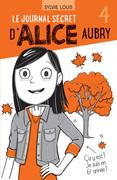 Le journal secret d'Alice Aubry 4