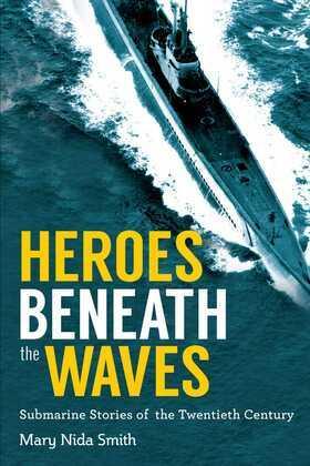 Heroes Beneath the Waves