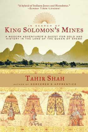 In Search of King Solomon's Mines