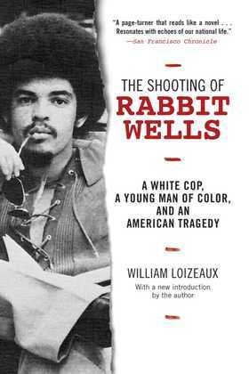 The Shooting of Rabbit Wells