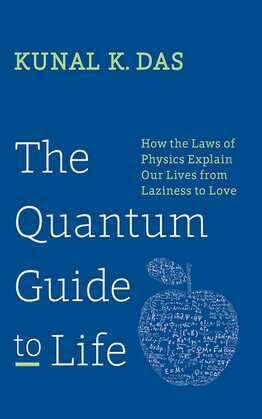The Quantum Guide to Life