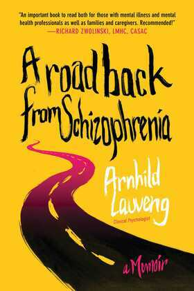 A Road Back from Schizophrenia