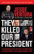 They Killed Our President
