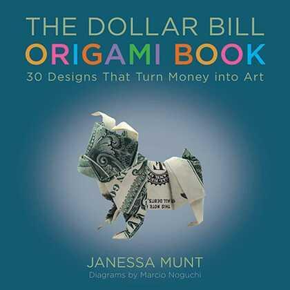 The Dollar Bill Origami Book