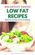 Low Fat Recipes Breakfast Series