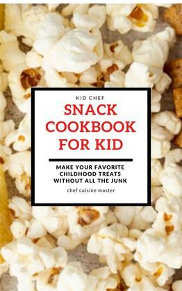 Snack Cookbook For Kid