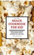 Snack Cookbook For Kid