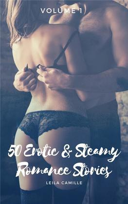 50 Erotic & Steamy Romance Stories