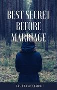 Best secret before marriage