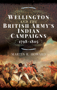 Wellington and the British Army's Indian Campaigns, 1798–1805