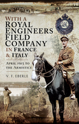 With a Royal Engineers Field Company in France & Italy