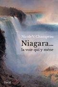 Niagara... la voie qui y mène