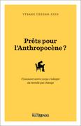 Prêts pour l'Anthropocène?