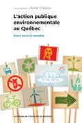L'action publique environnementale au Québec
