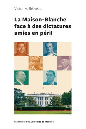 La Maison-Blanche face à des dictatures amies en péril