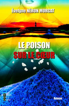 Le poison sur le coeur