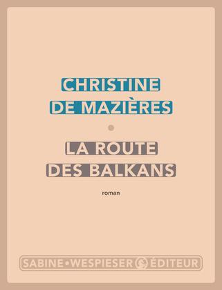 La Route des Balkans