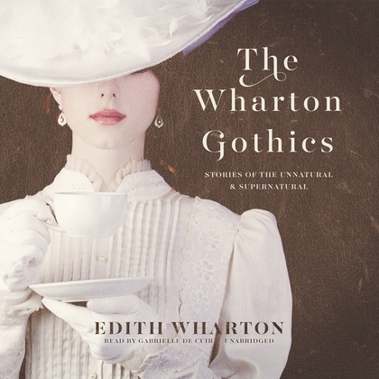The Wharton Gothics