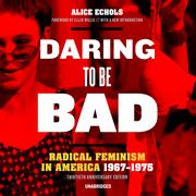 Daring to Be Bad, Thirtieth Anniversary Edition