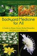 Backyard Medicine For All