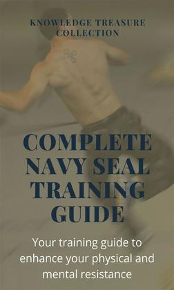Complete Navy Seal Training Guide