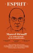 Esprit - Marcel Hénaff. Une anthropologie de la reconnaissance