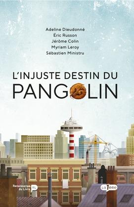 L'injuste destin du Pangolin