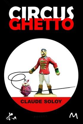 Circus Ghetto