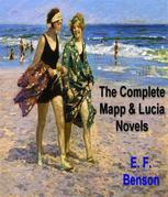 The Complete Mapp and Lucia Novels