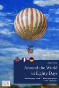 Around the World in Eighty Days (English + French + German Interactive Version)