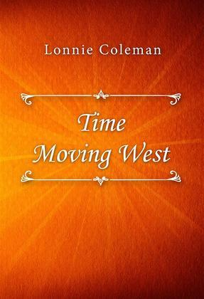 Time Moving West