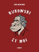 Bukowski et moi