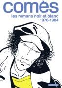 Comès, les romans noir et blanc - 1976-1984