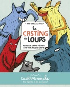 Casterminouche - Le casting de loups
