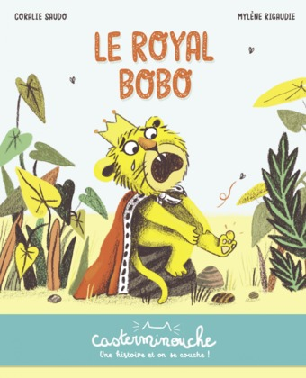 Casterminouche - Le Royal Bobo